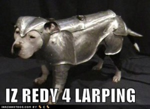 No, not larping! Embarrassing animals!