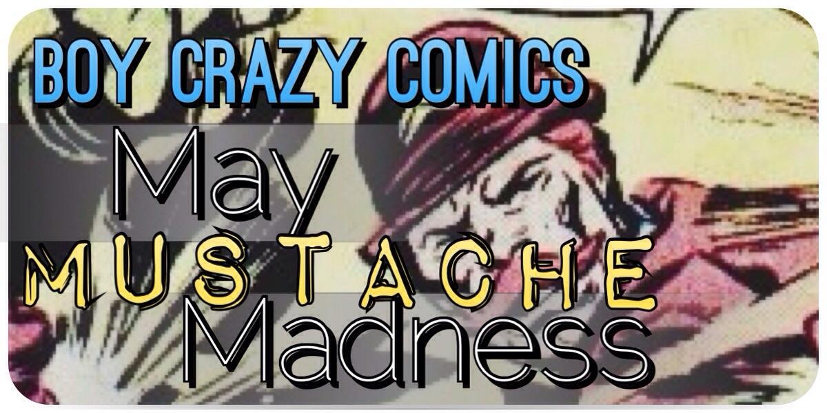 Boy crazy comics Mustache Marvel comics Dc comics Image comics Dr. strange Corsair James Gordon Dum dum dugan Nolan grayson Hogun Deadshot Sinestro