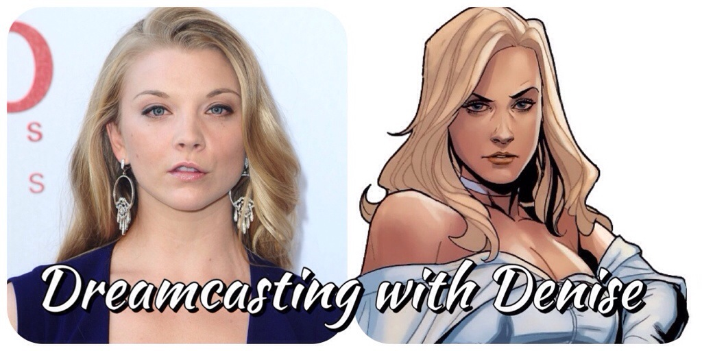 Dreamcasting with denise emma frost white queen natalie dormer x-men margaery tyrell game of thrones marvel comics