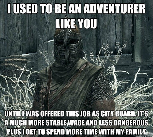 Life Choices in Skyrim.
