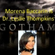 If you're ready for an extra helping of Ham, then the doctor is in! According to Deadline, Morena Baccarin will be playing Dr. Leslie Thompkins starting early 2015. In the […]