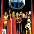 House of M #1 Published 8/19/2015 Written by: Dennis Hopeless Art by: Marco Failla, Matthew Wilson Lest we think the two big comic book companies are printing up nothing but solid […]
