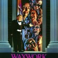 """Waxwork (1988) Director(s): Anthony Hickox Writer(s): Anthony Hickox Starring: Zach Galligan, Deborah Foreman, David Warner, Mihaly """"Michu"""" Meszaros  One of the best/worst/best things about being a horror movie aficionado […]"""