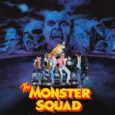FearTASTIC Vault O'FUN #50 The Monster Squad (1987) Director(s): Fred Dekker Writer(s): Fred Dekker, Shane Black Starring: Andre Gower, Robby Kiger, Ryan Lambert, Brent Chalem, Duncan Regehr, Tom Noonan   I've […]